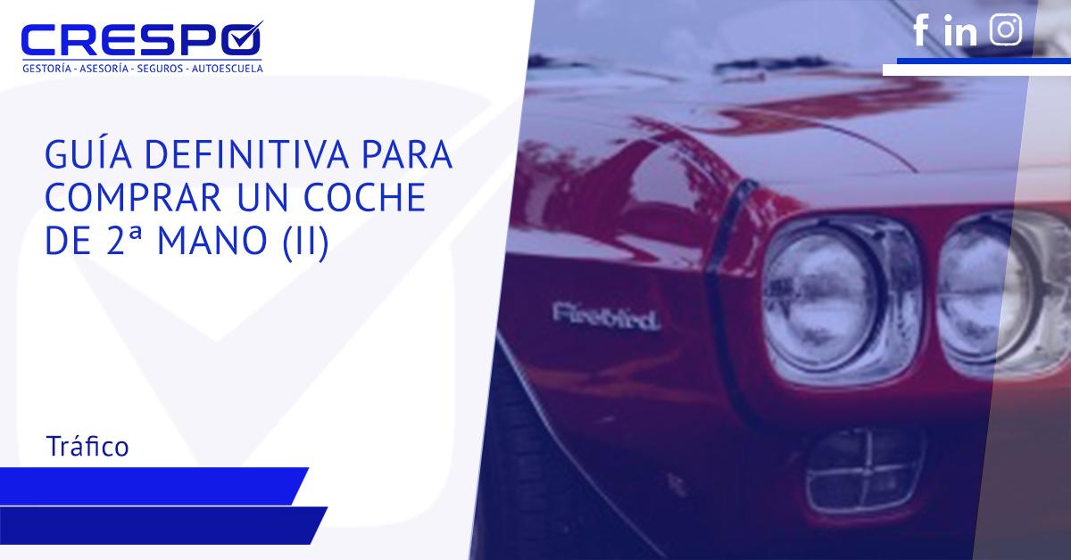 Guía definitiva compra coches segunda mano II