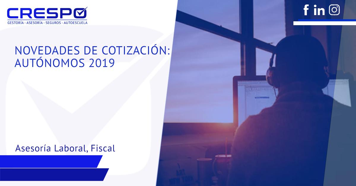 Novedades de cotización para autónomos en 2019