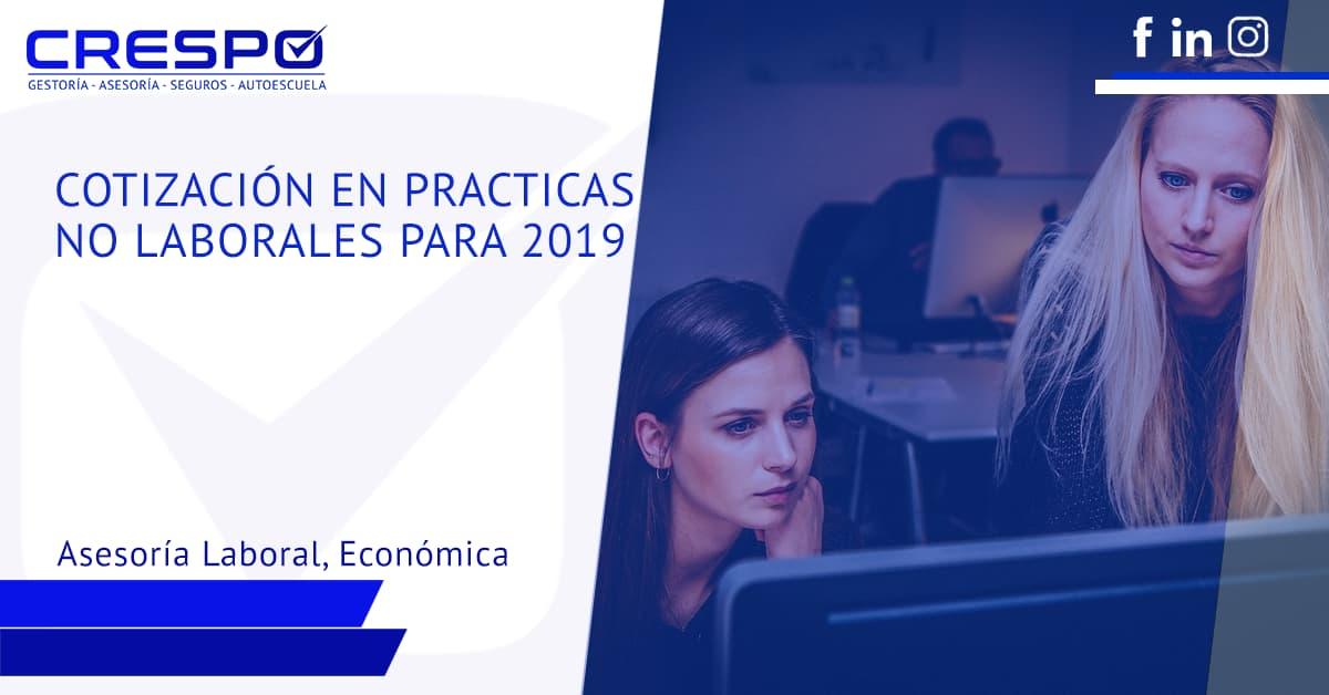 La cotización en prácticas no laborales para 2019