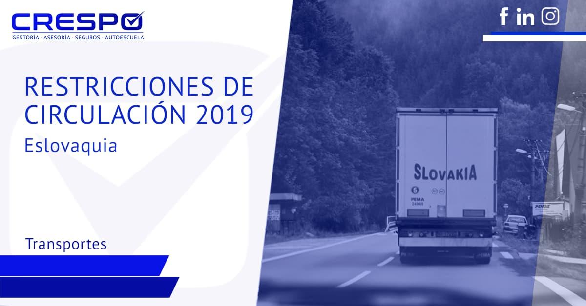 Restricciones de circulación camiones 2019: Eslovaquia