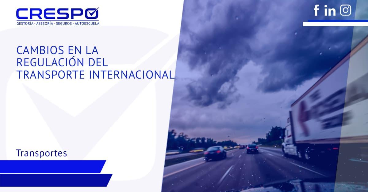 Cambios en la regulación del transporte internacional