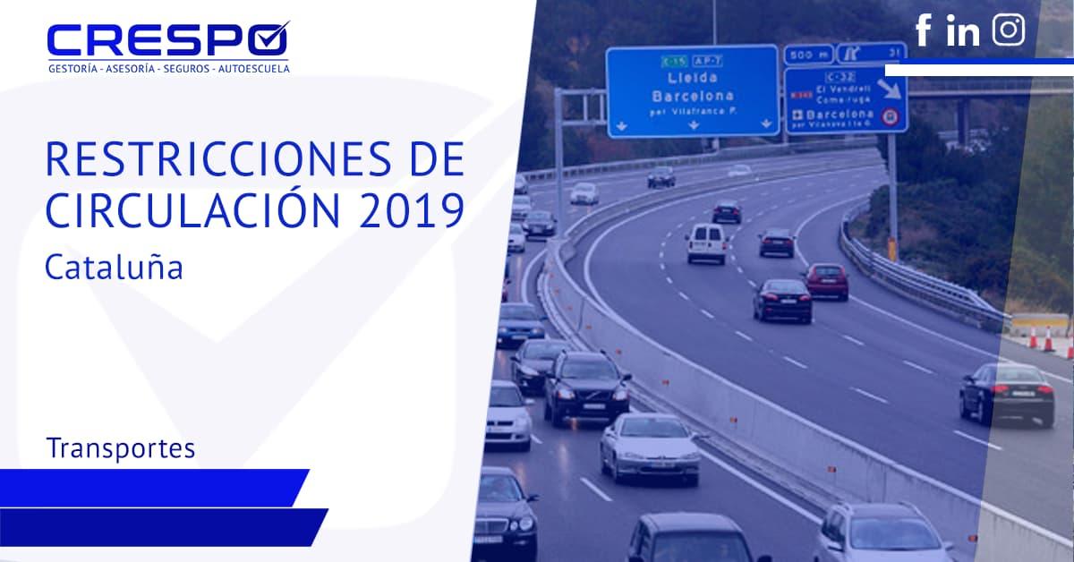 Restricciones de circulación 2019 en Cataluña