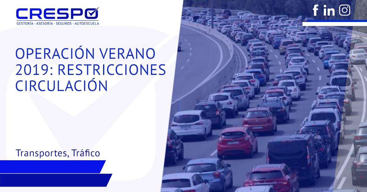 Operación verano 2019: restricciones circulación