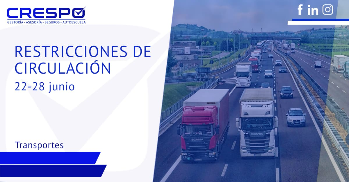Restricciones de circulación camiones 22 a 28 de junio