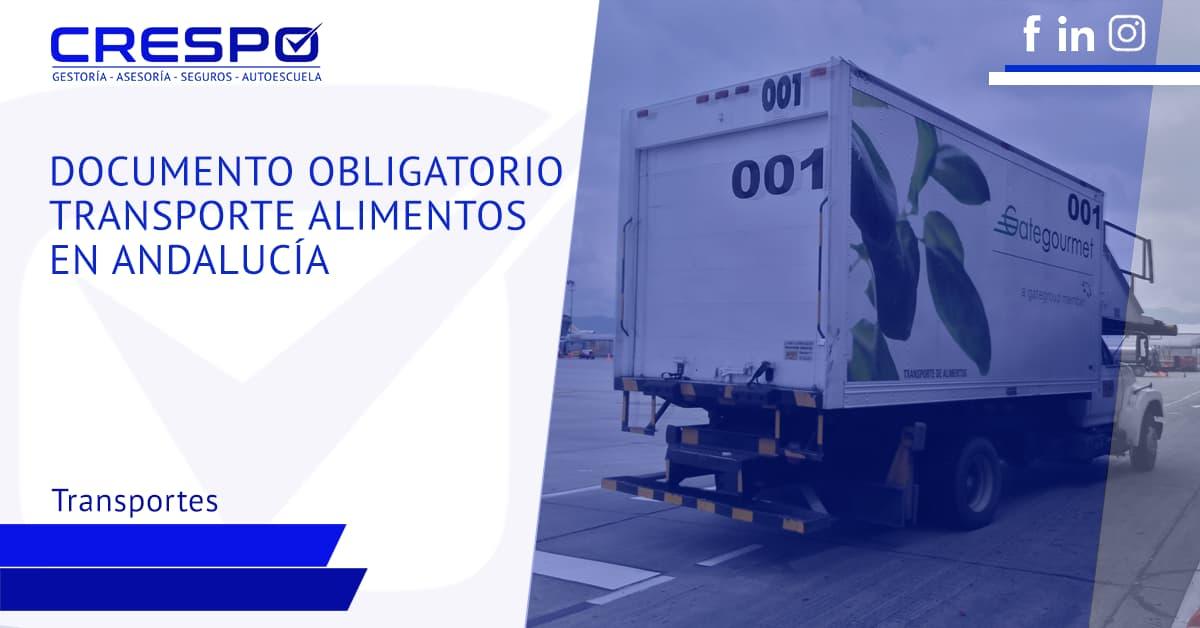 Documento obligatorio para el transporte de alimentos en Andalucía