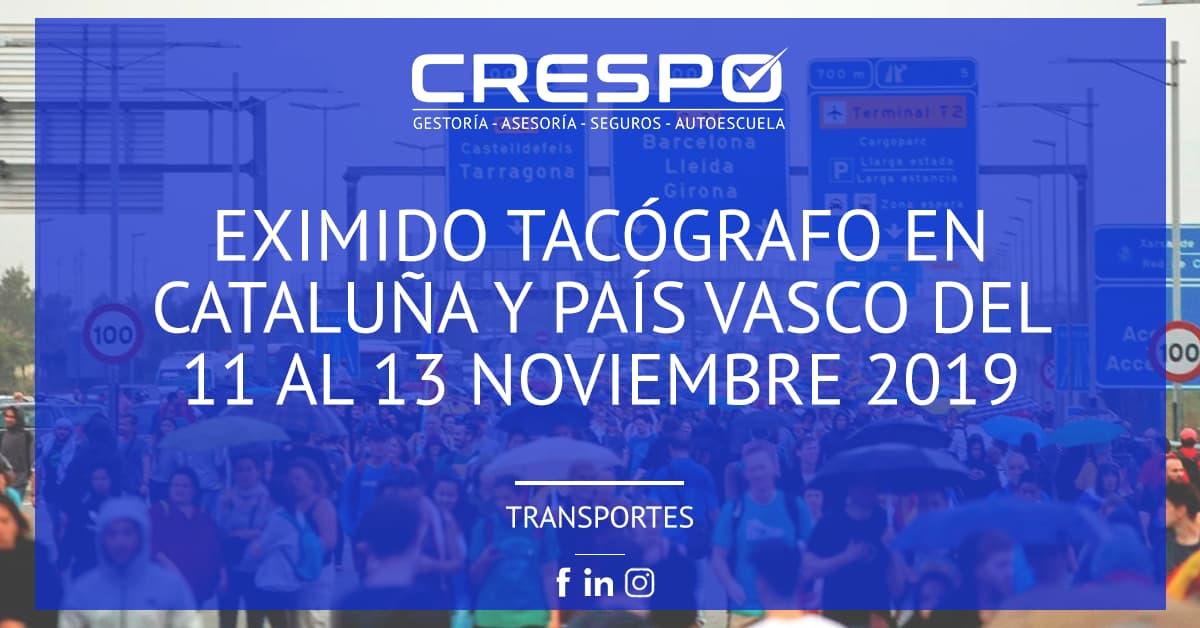 Eximido tacógrafo en Cataluña y País Vasco del 11 al 13 noviembre 2019