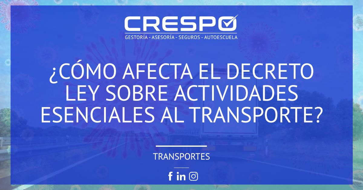 ¿Cómo afecta el Decreto Ley sobre actividades esenciales al transporte?