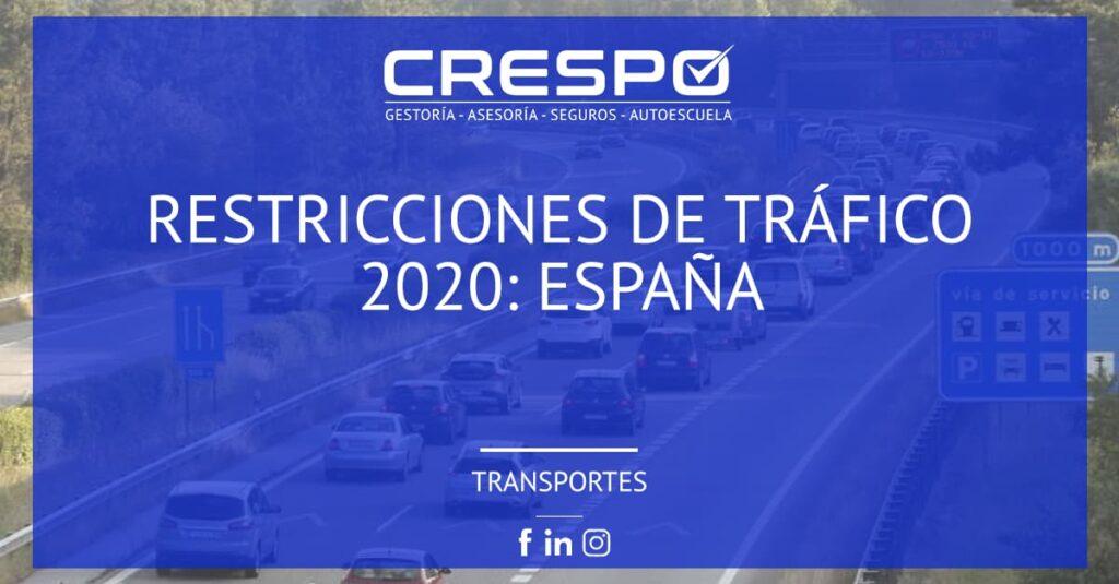 Restricciones de circulación 2020: España