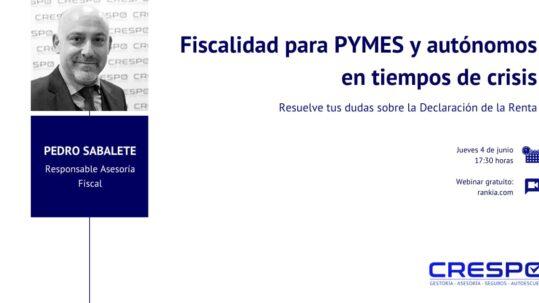 Fiscalidad para PYMES y autónomos en tiempos de crisis