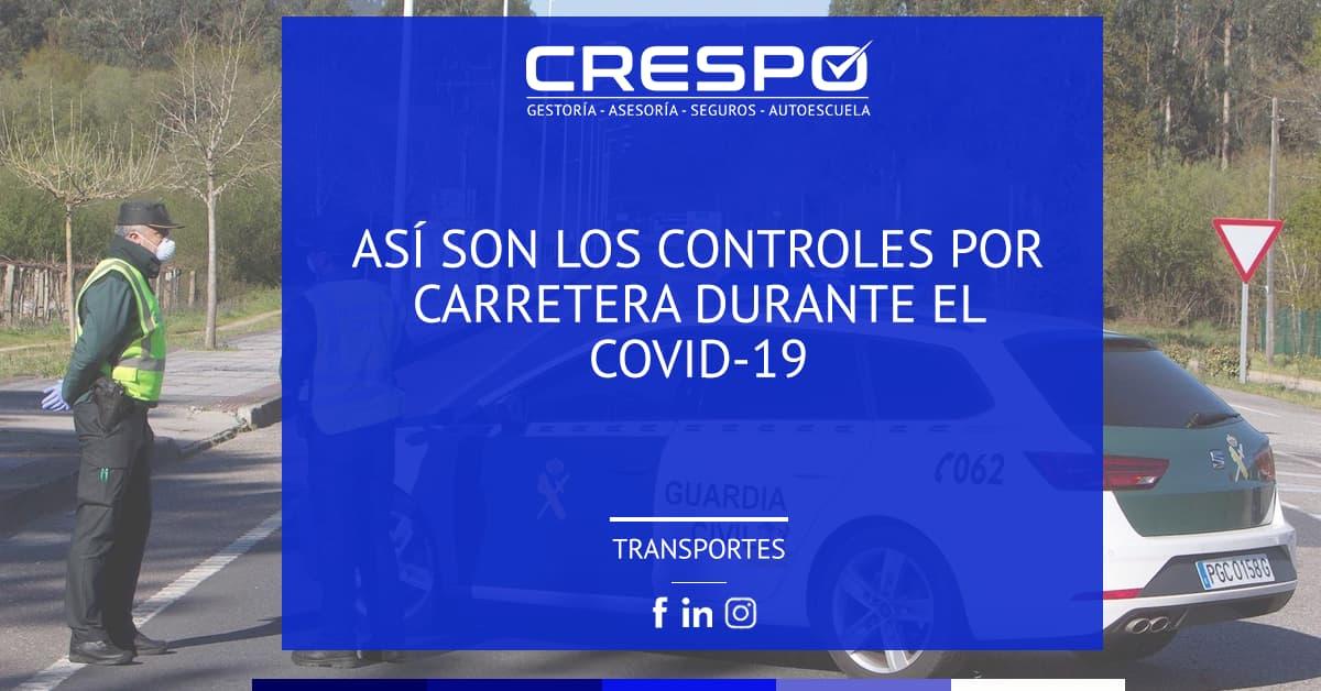 Controles por carretera durante el COVID-19
