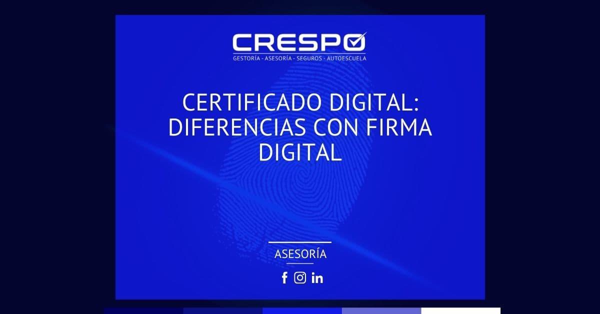 Certificado digital: diferencias con firma digital