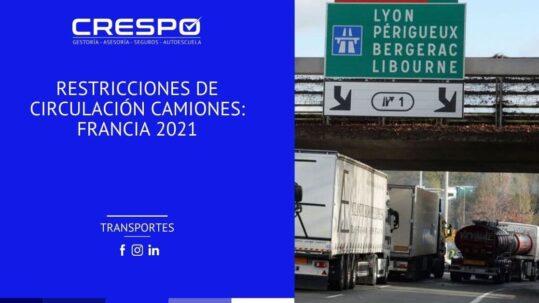 Restricciones de circulación camiones Francia 2021
