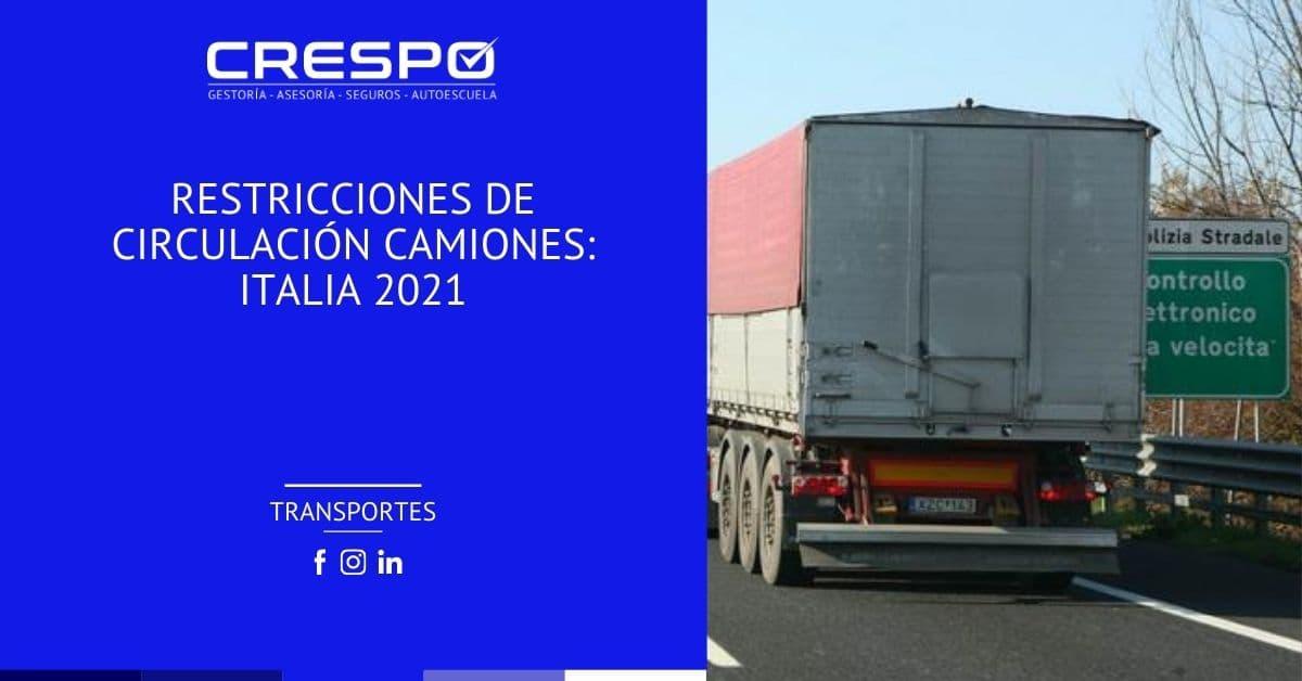 Restricciones de circulación camiones Italia 2021