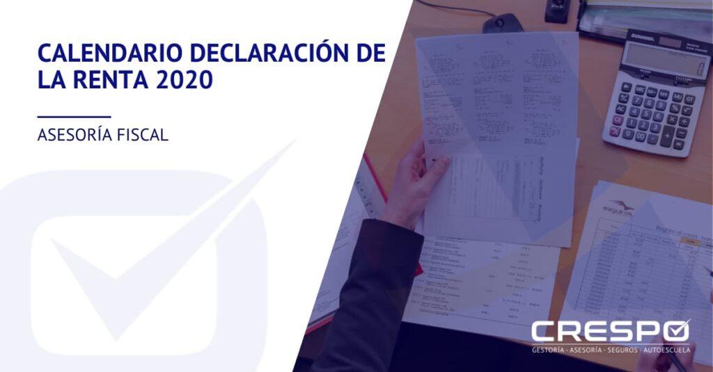 Calendario Declaración de la Renta 2020