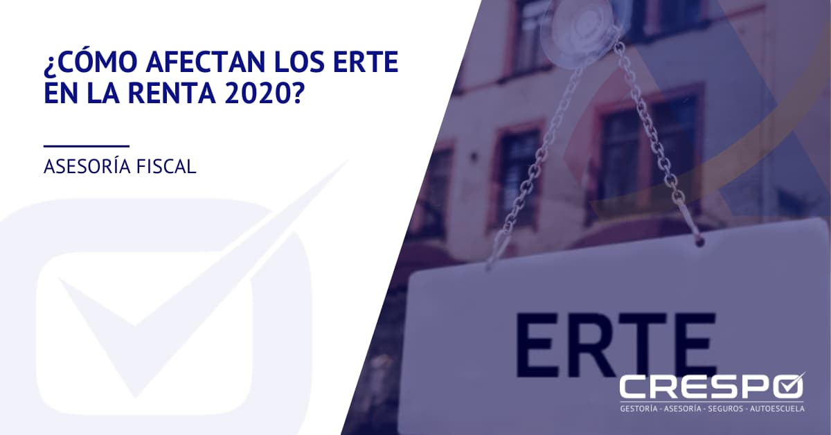 ¿Cómo afectan los ERTE en la Declaración de la Renta 2020?