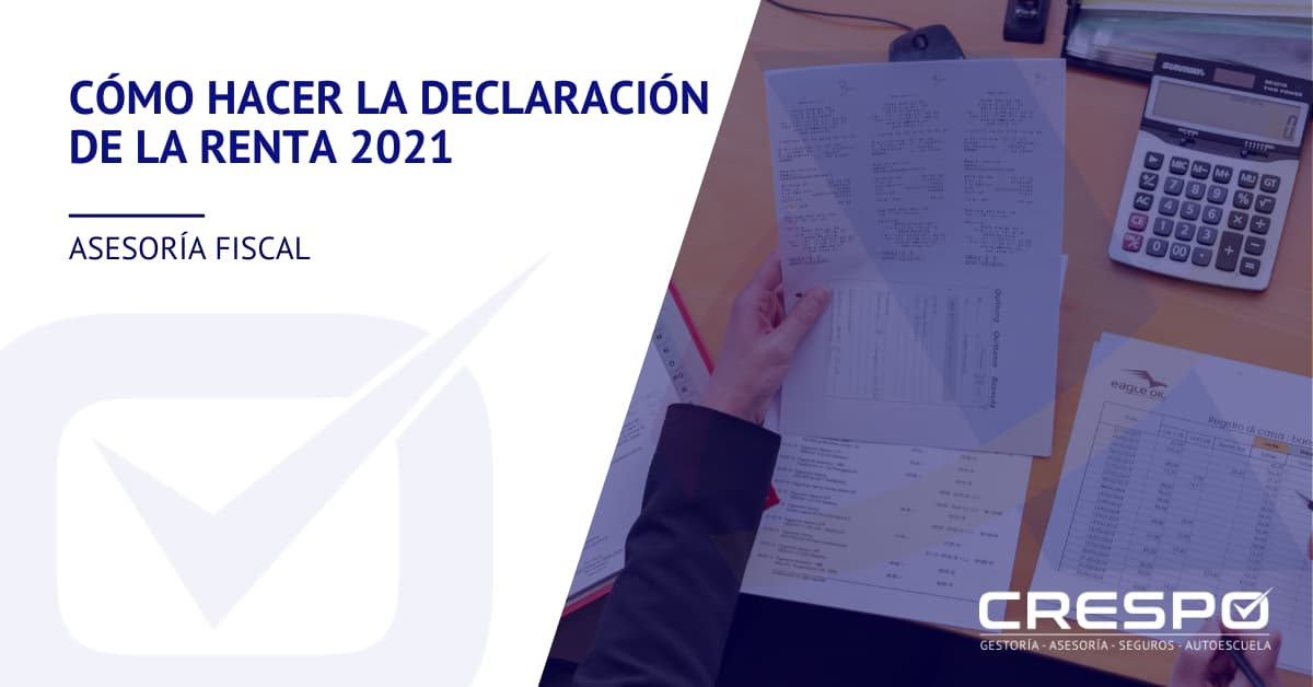 Como hacer la Declaración de la Renta 2021