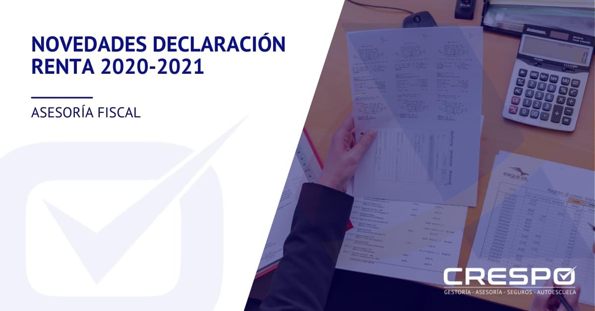 Novedades Declaración Renta 2020-2021
