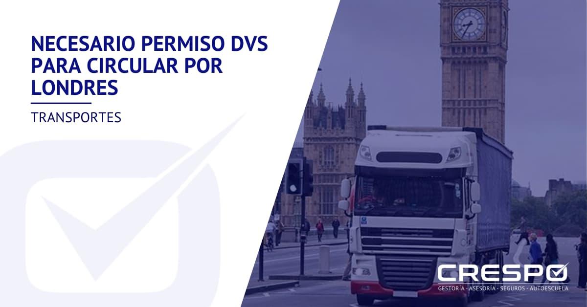 Permiso DVS para circular por Londres