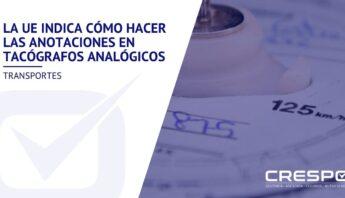La UE indica cómo hacer las anotaciones en tacógrafos analógicos
